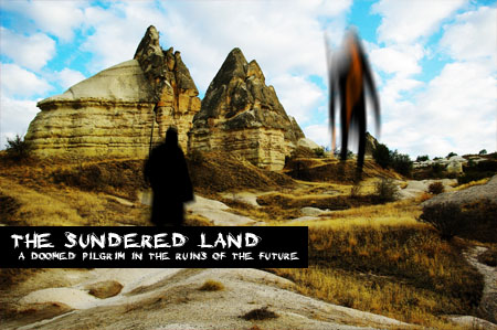The Sundered Land: a Doomed Pilgrim in the Ruins of the Future