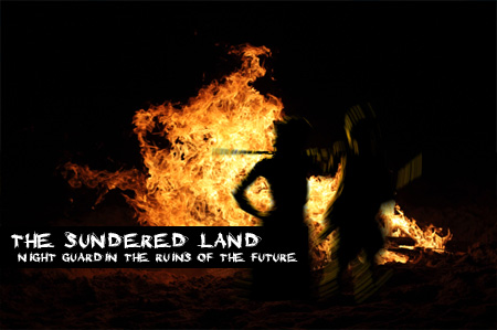 The Sundered Land: Night Watch in the Ruins of the Future